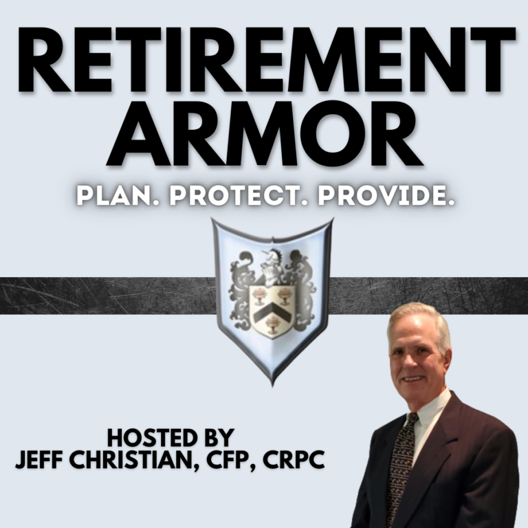 Retirement Armor with Jeff Christian